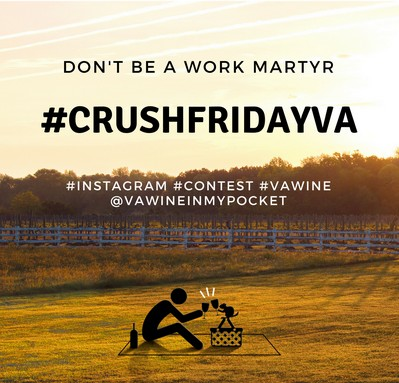 Crush Friday at Virginia Wineries Instagram Contest